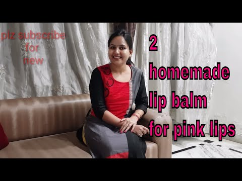 2 lip balm For baby soft pink lips at home / get pink lips naturally - how to make natural lip balm