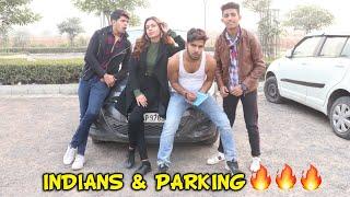 Types Of Indian Parking Walas || Yogesh Kathuria