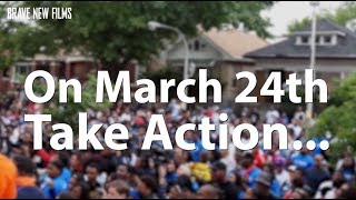 Call to Action: March for Our Lives • BRAVE NEW FILMS