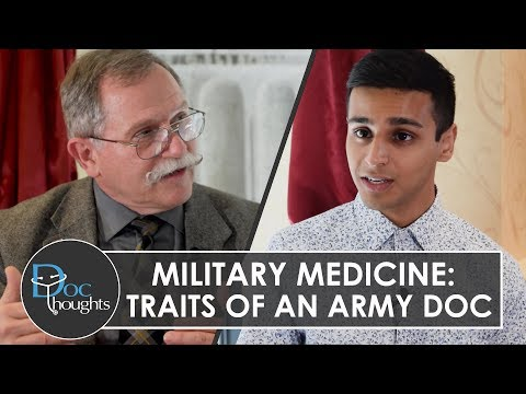 Military Medicine: Traits of an Army Doctor