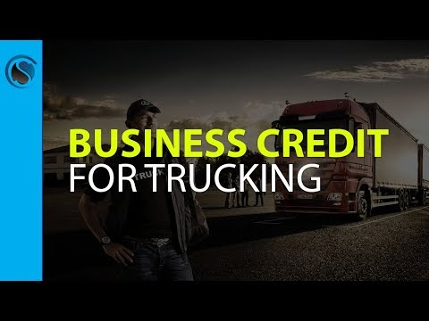 Business Credit for Trucking