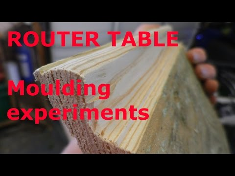 ROUTER TABLE // Moulding Experiments