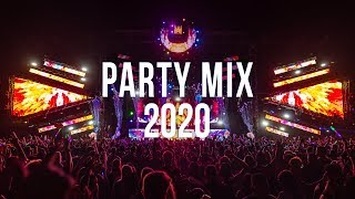 Party Mix 2020 - Best Remixes of Popular Songs 2020