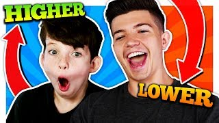 HIGHER or LOWER CHALLENGE with my LITTLE BROTHER!