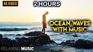 2 Hours of Ocean Waves with Music | Calm Piano Music, Sleep Music, Meditation Music, Pregnancy Music