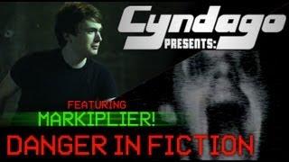 Danger in Fiction [feat. Markiplier]