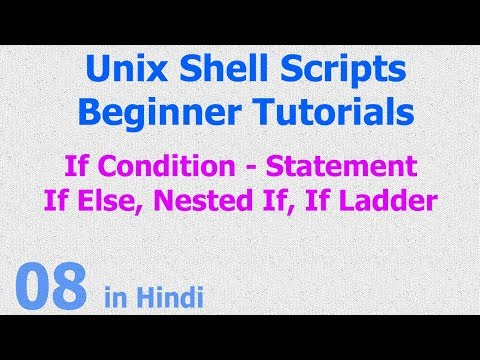 08 - Unix Shell Scripts - If Condition - Nested If - Else If Ladder