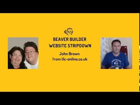 Beaver Builder Website Stripdown #08 - John Brown from tlc-online.co.uk