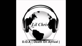 760 Lil Chris - (D.O.A)