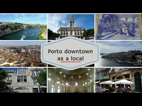 Best things to do in Porto, Portugal - A local's travel guide to Downtown