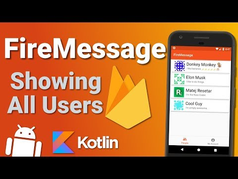 Firebase Firestore Chat App: Show a List of Users (Ep 3) - Kotlin Android Tutorial