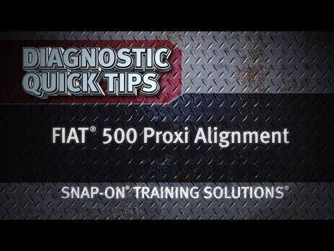 Diagnostic Quick Tips - FIAT® 500 Proxi Alignment