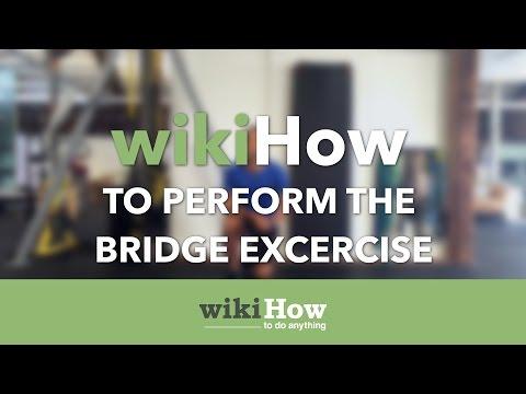 How to Do a Bridge Exercise