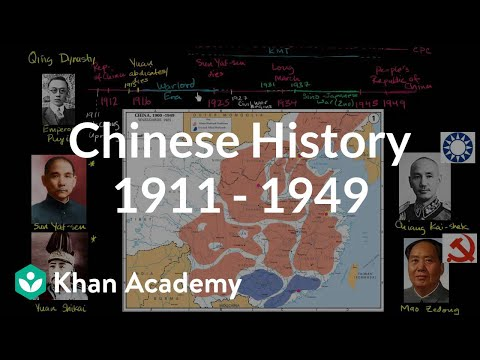 Overview of Chinese history 1911 - 1949 | The 20th century | World history | Khan Academy
