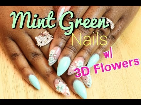 Acrylic Nails | Mint Green Nails with Acrylic 3D Flowers | LongHairPrettyNails