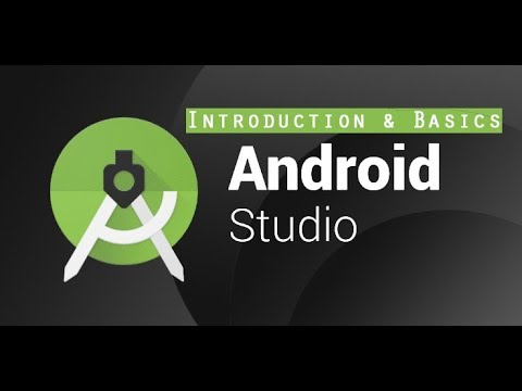 LEARN ANDROID STUDIO : #1(Introduction & Basics)