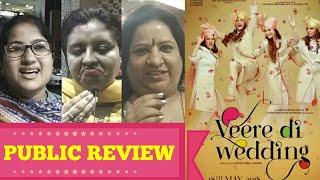 Veere Di Wedding PUBLIC REVIEW | First Day First Show | Kareena Kapoor, Sonam Kapoor, Swara Bhaskar