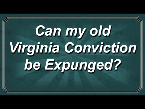 Can my old Virginia Conviction be Expunged?