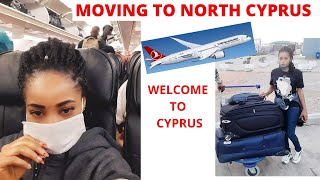 WELCOME TO NORTH CYPRUS, MOVING BACK TO NEW COUNTRY