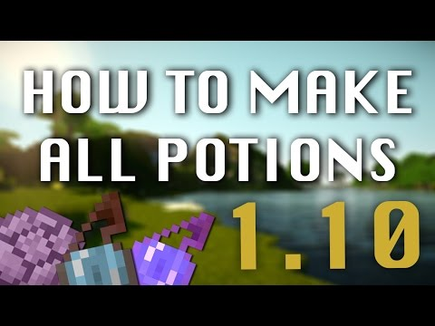 How to make ALL Potions in Minecraft (1.10)