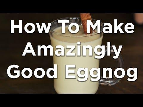 How to make amazingly good eggnog