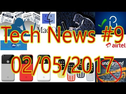 [हिंदी]Tech News #9- Mac at Risk, Bixby On, Pixel 2 XXL, Nokia Price, Oneplus 5, Moto C, Mi Note 3..
