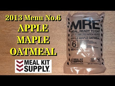 MRE Review: Menu No.6 Apple Maple Oatmeal from Meal Kit Supply (2013)