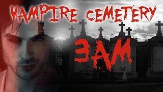 HAUNTED VAMPIRE CEMETERY AT 3AM!