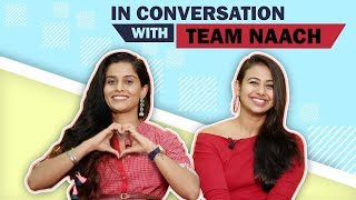Sonal & Nicole Aka Team Naach Share About Their Journey, YouTube & More
