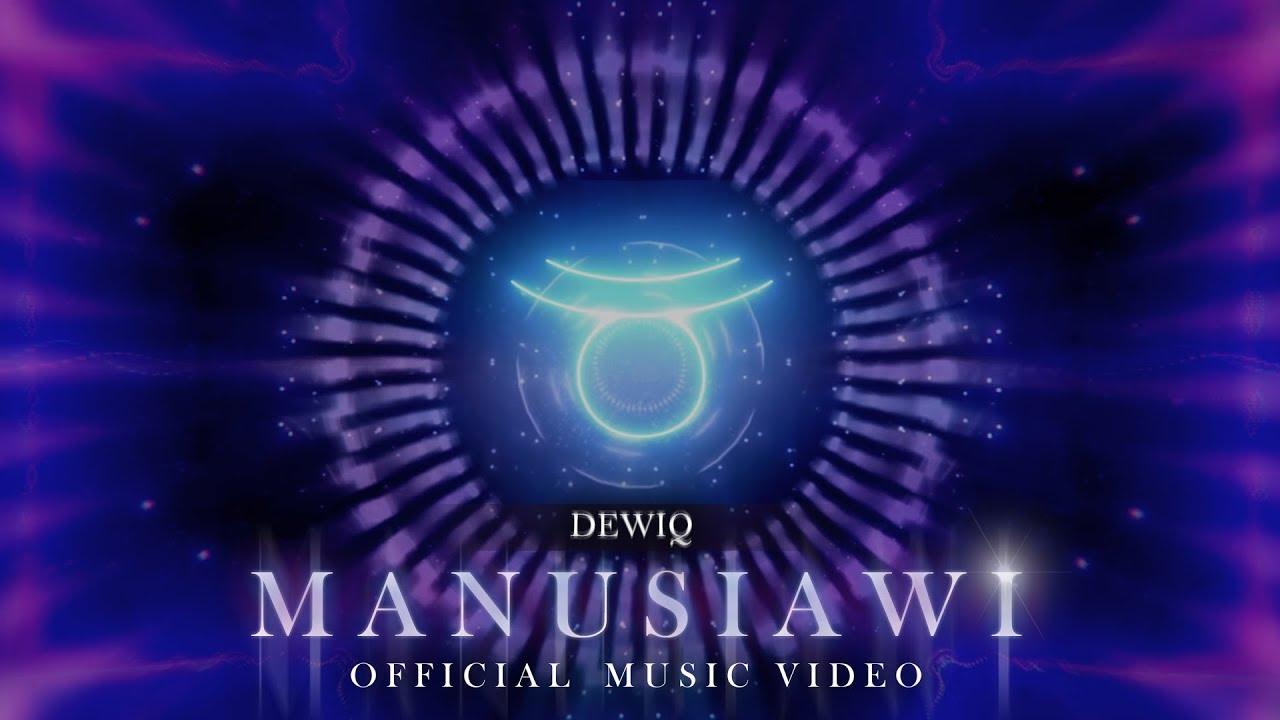 Download DewiQ - Manusiawi   OFFICIAL VIDEO MP3 Gratis