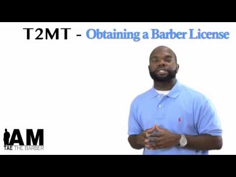 T2MT - How to become a licensed barber