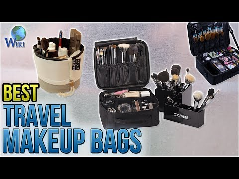 10 Best Travel Makeup Bags 2018