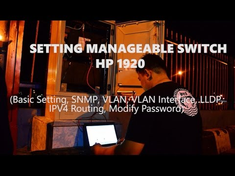 MANAGEABLE SWITCH HP 1920 #2 (basic setting, SNMP, VLAN, LLDP, ...)