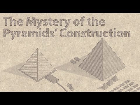 The Mystery of the Pyramids' Construction