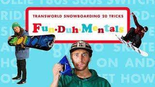 FunDuhMentals: Transworld Snowboarding 20 Tricks - Officail Trailer - Transworld Snowboard [HD]
