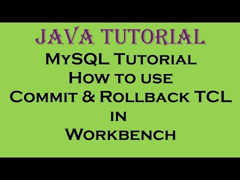 MySQL Tutorial How to use Commit and Rollback TCL in Workbench