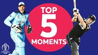 Stokes? Buttler? Neesham?   England vs New Zealand - Top 5 Moments   ICC Cricket World Cup 2019
