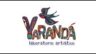 Yaranda Laboratorio Artistico - COLECTIVO YARANDÁ  - FISTIKY TZIGANOS