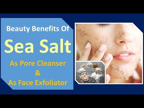 beauty benefits of sea salt | As pore cleanser. & As face exfoliator
