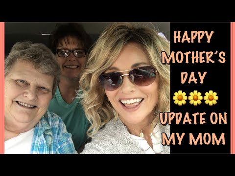 🌸🌸🌸HAPPY MOTHER'S DAY🌸 🌼UPDATE ON MY MOTHER'S BREAST CANCER🌼 PLUS TOB NORAH 🌸