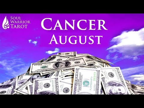 🍀CANCER AUGUST 2019 MONEY CAREER BUSINESS ABUNDANCE READING Soul