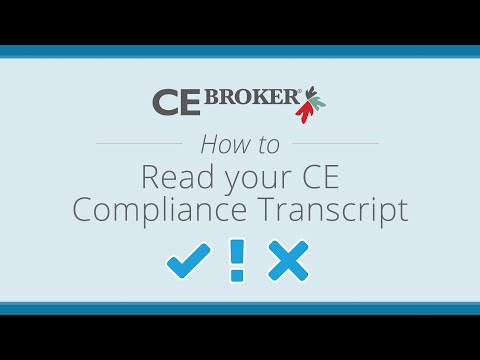 CE Broker - How to read your CE Compliance Transcript
