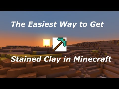 Easiest Way To Get Stained Clay In Minecraft - Quick Vid