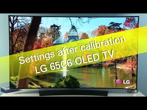 LG 65C6 C6 UHD OLED TV settings after calibration - PlayTunez World