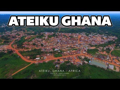 Ateiku Ghana Africa - First Ever Drone/Aerial Footage