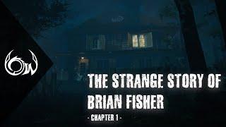 Amiről mindenki hallgat - The Strange Story of Brian Fisher Ch. 1 🎮