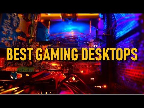 Top 5 Best Gaming Desktops 2018