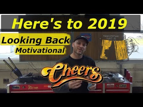Here's to 2019 - Motivational Looking back on our journey