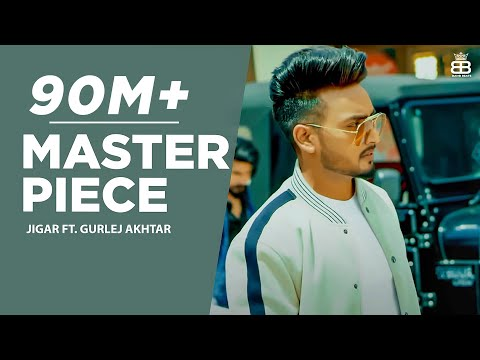 Xxx Mp4 Master Piece Jigar Ft Gurlej Akhtar Full Video Desi Crew Kaptaan Latest Punjabi Songs 2019 3gp Sex