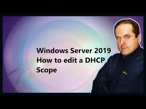 Windows Server 2019 How to edit a DHCP Scope